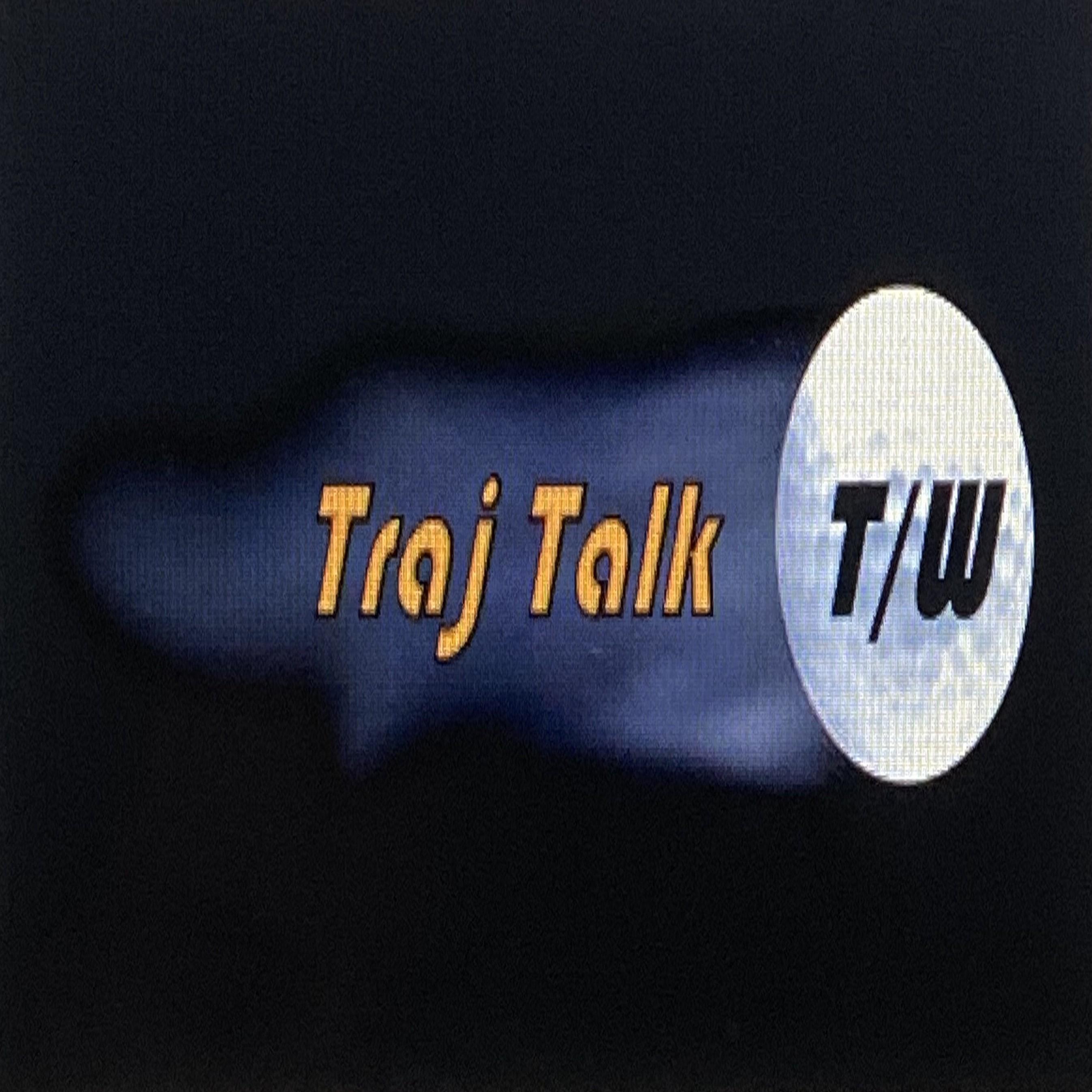 Traj Talk