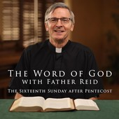 The Word of God with Father Reid