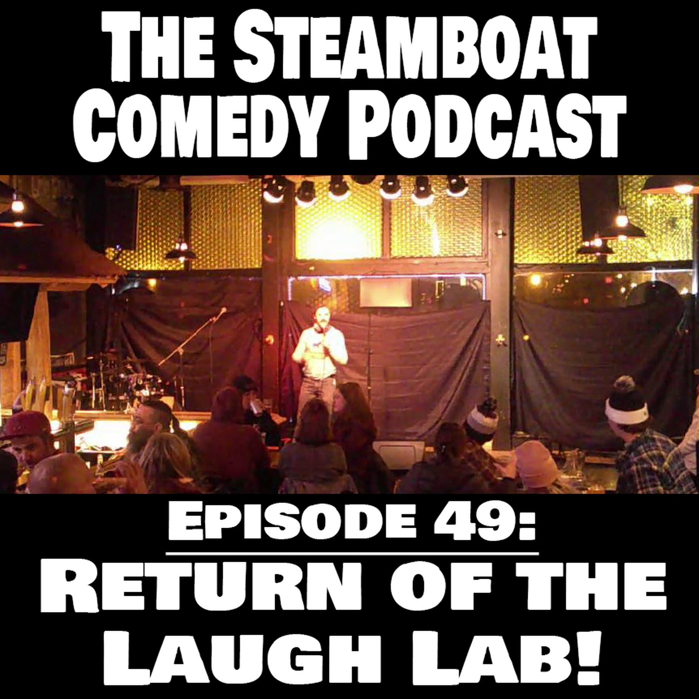 The Steamboat Comedy Podcast