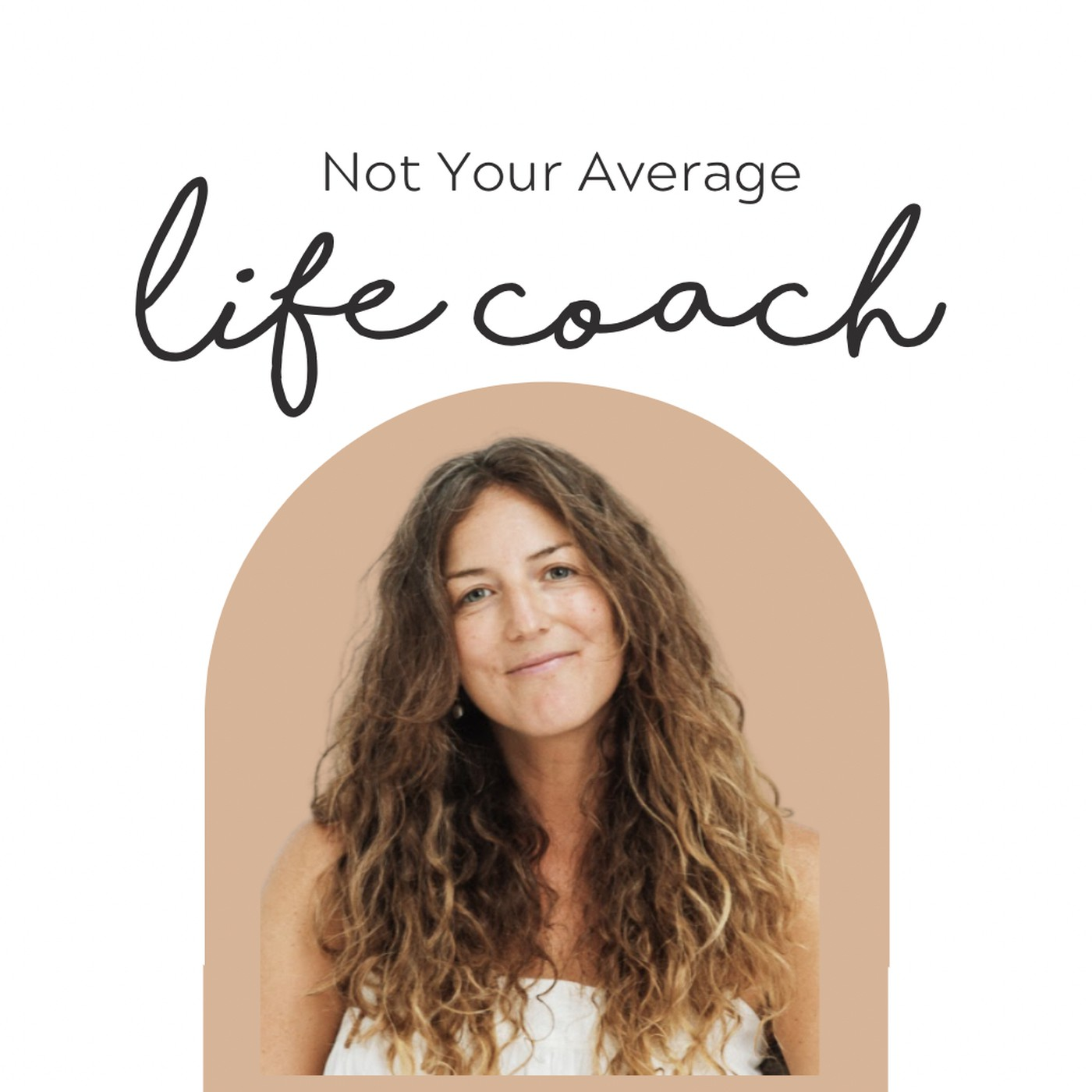Not Your Average Life Coach