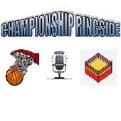 Championship Ringside