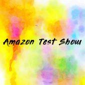 Amazon Test Show
