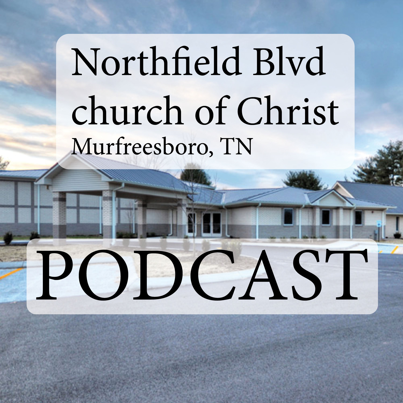 Northfield Blvd church of Christ - Murfreesboro, TN