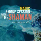 Magic Smoke Session
