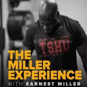 The Miller Experience Podcast Episode 3