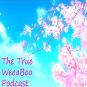 The True Weeaboo Podcast