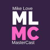 MIKE LOVE MASTERCAST