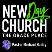 Grace Wins - A New Day Church Brandon Podcast