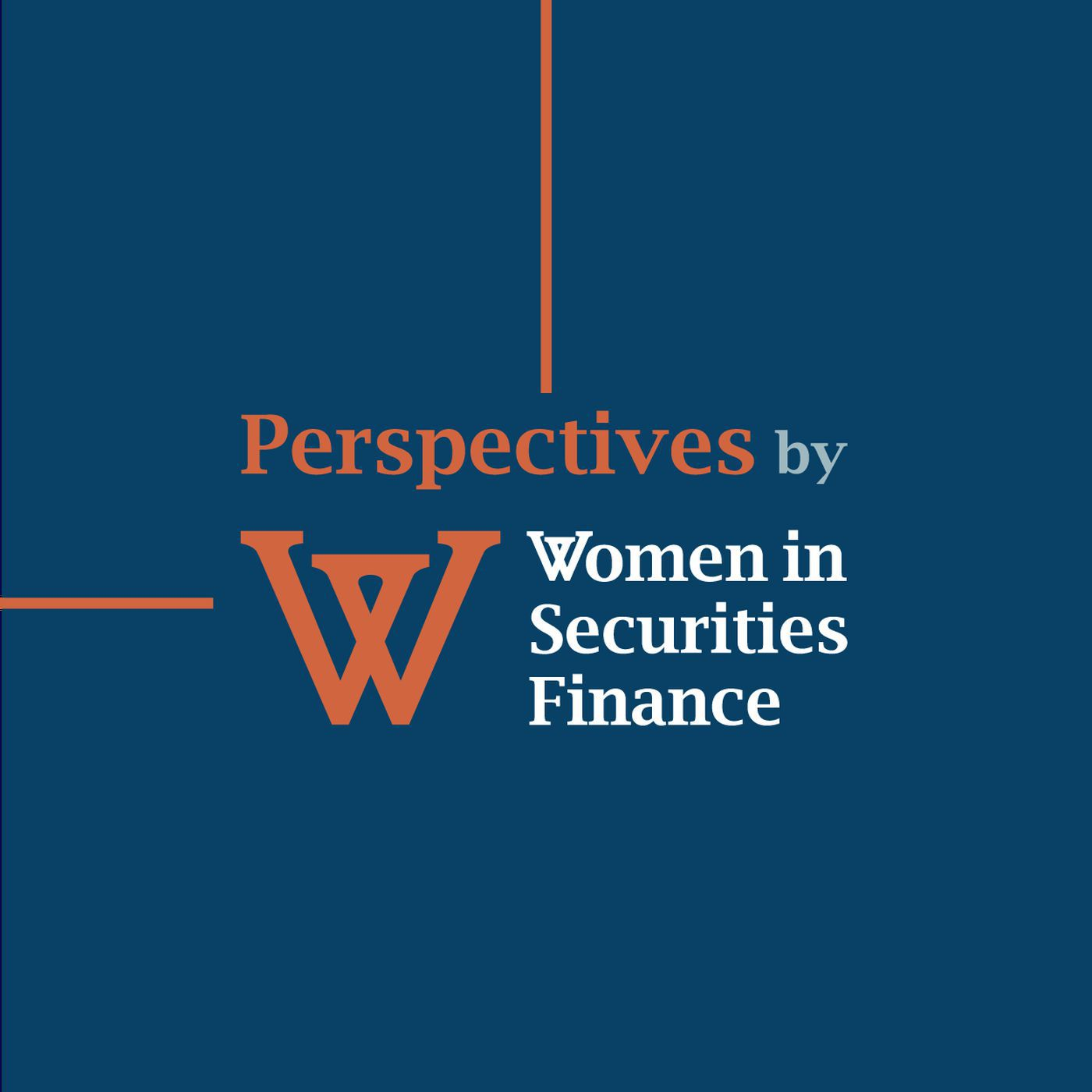 Perspectives by Women in Securities Finance