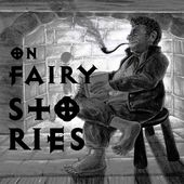 On Fairy-Stories