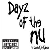 Dayz of the Nu