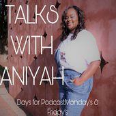 Talks with Aniyah