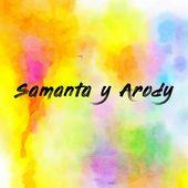 Samanta y Arody