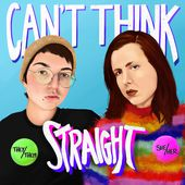 Can't Think Straight