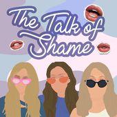 The Talk of Shame