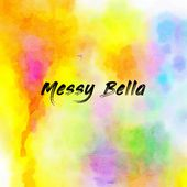Messy Bella