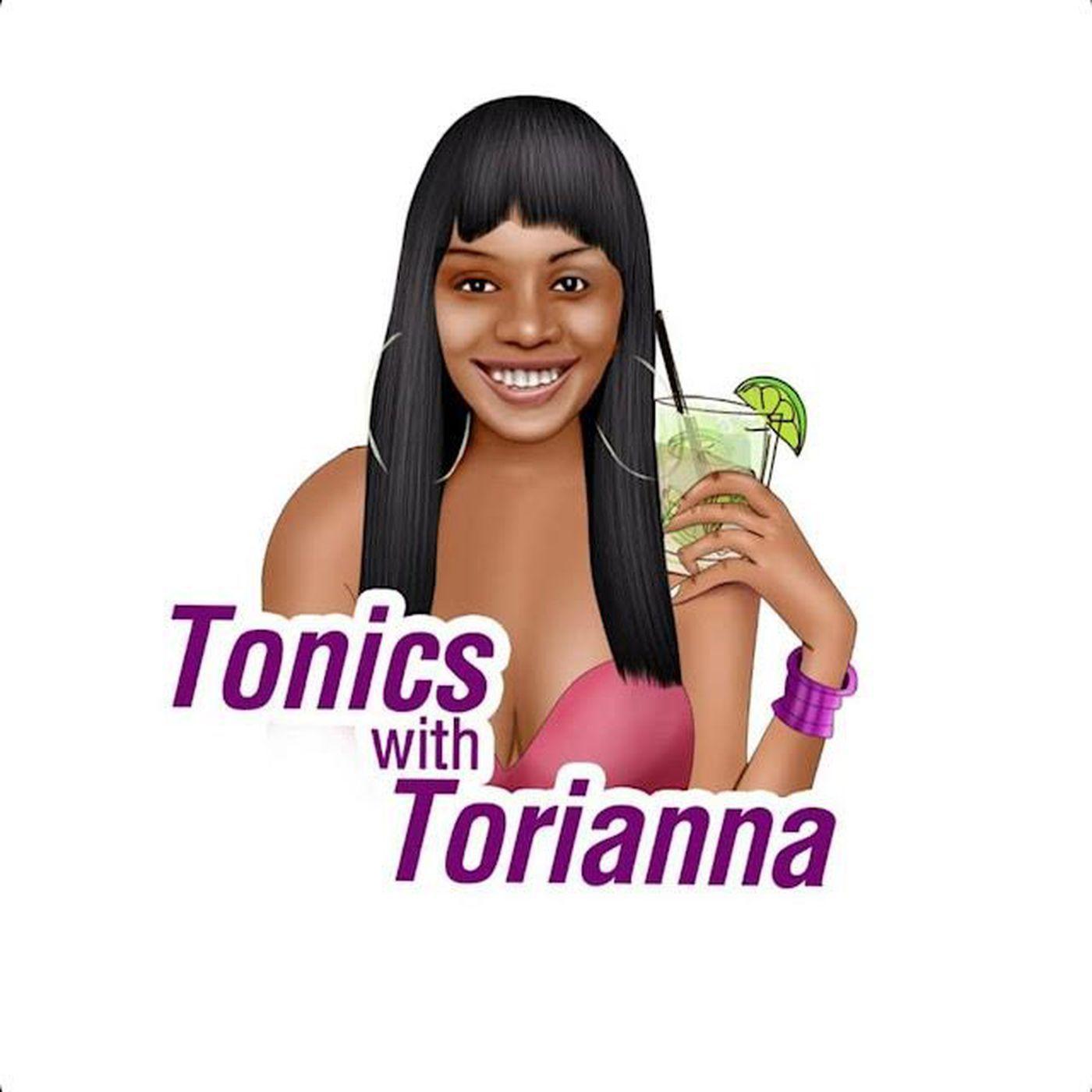 Tonics with Torianna