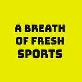 A Breath of Fresh Sports