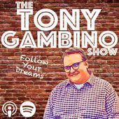 The Tony Gambino Show
