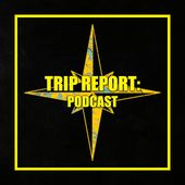 The Trip Report Algonquin Podcast
