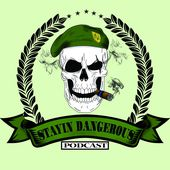 Stayin Dangerous Podcast