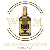 The Whiskey Mashup Podcast