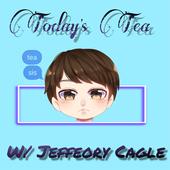Today's Tea w/ Jeffeory Cagle