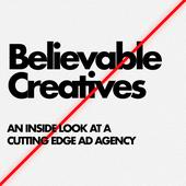 Believable Creatives