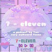 7-eleven vibes