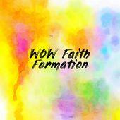 WOW Faith Formation