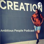Ambitious People Podcast Hosted By Jessica Haygood