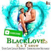 E&T BLACKLOVE