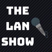 The Lan Show