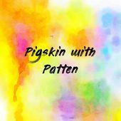 Pigskin with Patten