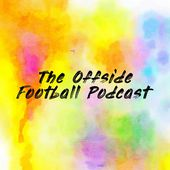 The Offside Football Podcast