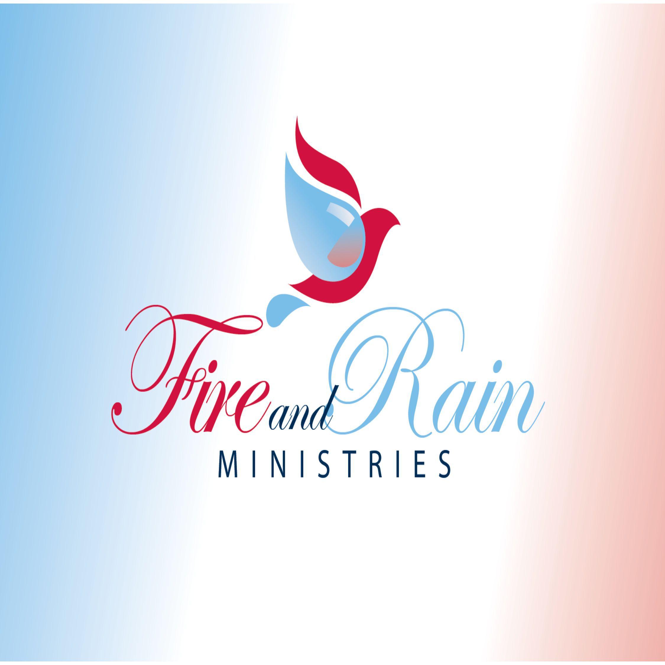 Fire and Rain Ministries