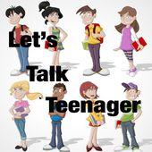Let's Talk Teenager