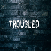 Troubled Podcast