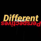 The Different Perspectives Podcast