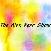 The Alex Kerr Show