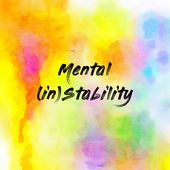 Mental (in)Stability