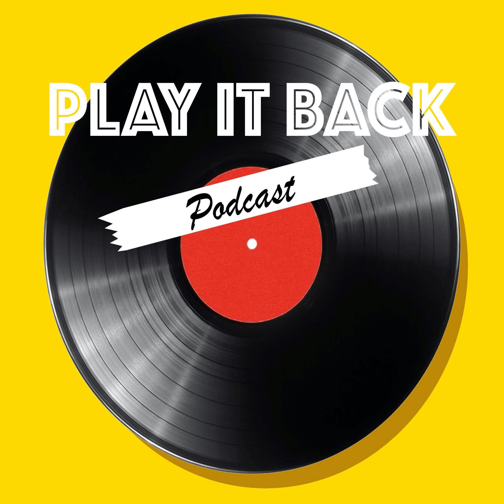 Play It Back Podcast