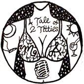 A Tale of Two Titties