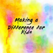 Making a Difference for Kids