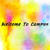 Welcome To Campus