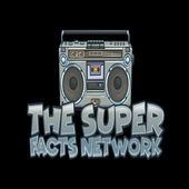 The Best of The Super Facts Network