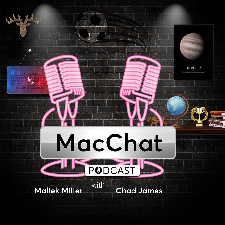 MACCHAT Podcast