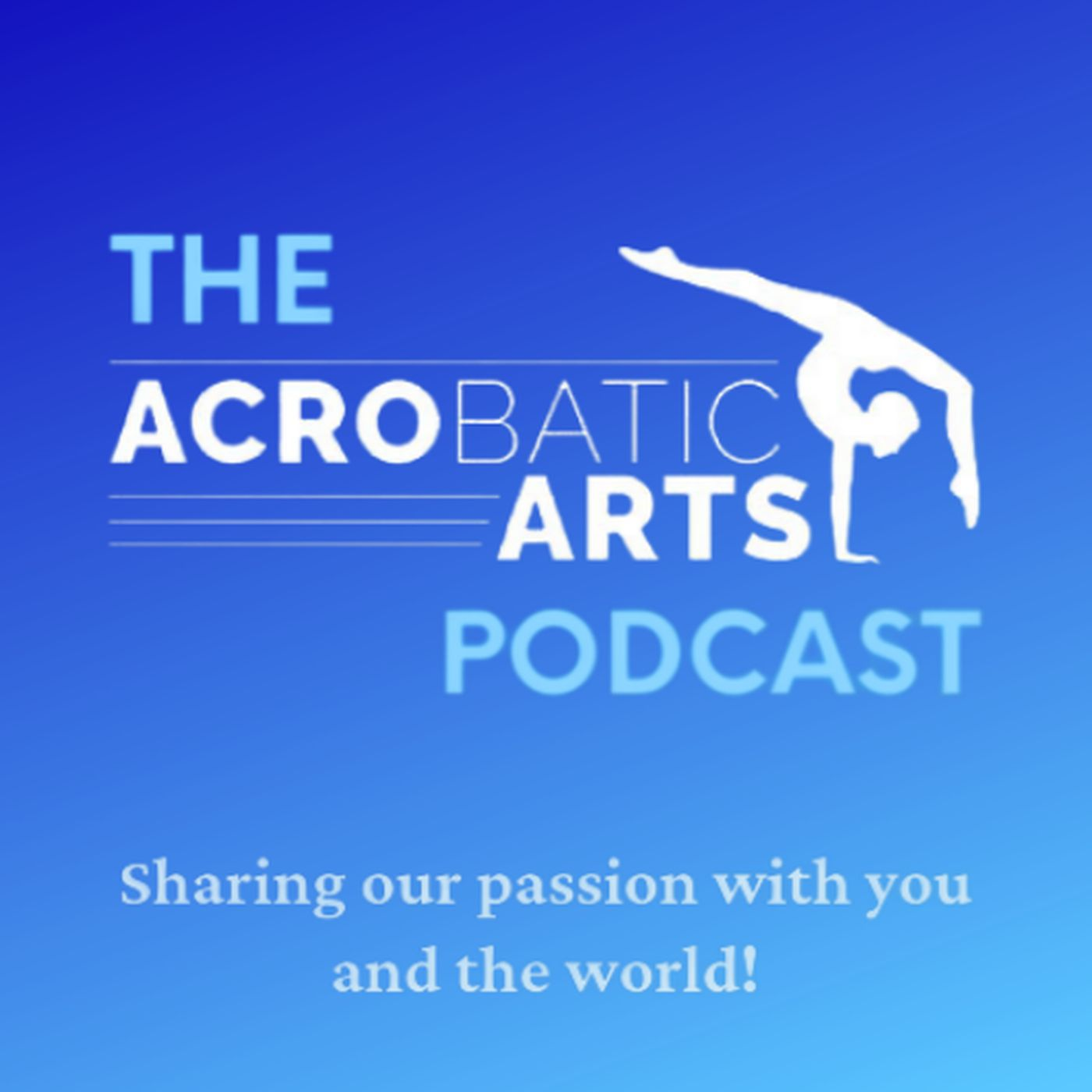 The Acrobatic Arts Podcast