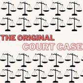 The Original Court Case
