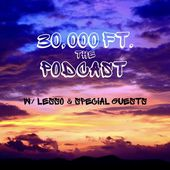 30,000 Ft. The Podcast